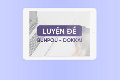 [Luyện đề] Bunpou - Dokkai