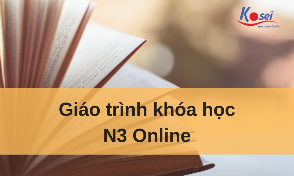 (Tổng hợp) Giáo trình khóa học N3 Online